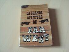 livre LA GRANDE AVENTURE DU FAR-WEST
