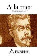 À la Mer by Paul Margueritte (2015, Paperback)