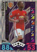 2016 / 2017 EPL Match Attax Man of the Match (427) Eric BAILLY Man. United
