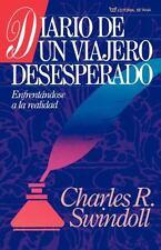 NEW - Diario de un Viajero Desesperado by Swindoll Dr, Dr Charles R