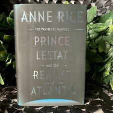 PRINCE LESTAT AND THE REALMS OF ATLANTIS By Anne Rice First Edition