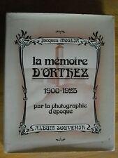 MEMORIA ORTHEZ 1900 - 1925 POR LA FOTOGRAFÍA DE LA ÉPOCA BEARN PYRENEES