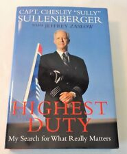 """Captain Chesley """"Sully"""" Sullenberger **SIGNED** Highest Duty What Really Matters"""
