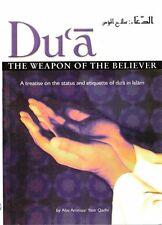 Dua the Weapon of the Believer  by Abu Ammaar Yasir Qadhi
