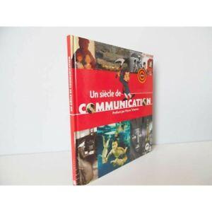 LE LIVRE DES TIMBRES UN SIECLE DE COMMUNICATION 2001