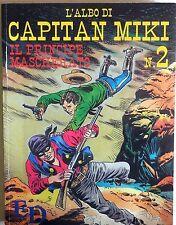 L'ALBO DI CAPITAN MIKI N.2 DARDO 1990
