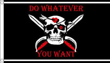 Do Whatever You Want Flag 5 x 3 FT - 100% Polyester With Eyelets - Flag