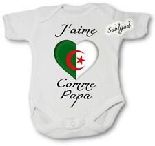 Body bébé personnalise J aime l' Algérie Comme papa Manche Courte ou Longue