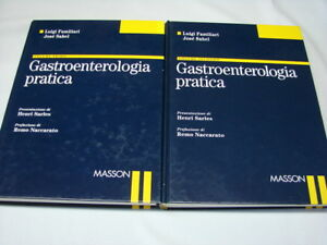(Familiari e Sahel) Gastroenterologia pratica 1999 Masson vol I e II