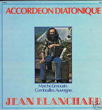 LP JEAN BLANCHARD ACCORDEON DIATONIQUE MARCHE LIMOUSIN COMBRAILLES AUVERGNE
