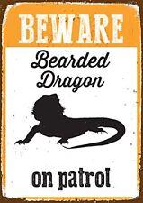 Beware Bearded Dragon on Patrol A5 Tin Sign