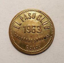1963 - El Paso Club - Colorado Springs, CO - Token