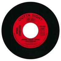 SPIRAL STARECASE More Today Than Yesterday  NEW NORTHERN SOUL 45 (OUTTA SIGHT)