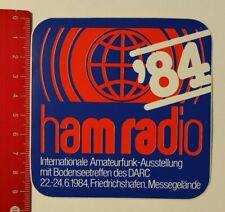 Aufkleber/Sticker: ham radio 84 Amateurfunk-Ausstellung Friedrichshafen 06041772