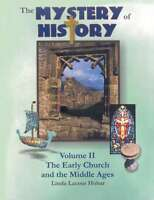 THE MYSTERY OF HISTORY VOLUME 2 HOMESCHOOL HOBAR Early Church & The Middle Ages