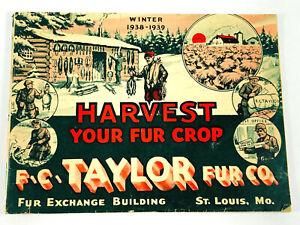 1938 1939 Winter Harvest Fur F.C. Taylor Co. Catalog St. Louis MO RARE