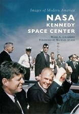NASA Kennedy Space Center: By Chambers, Mark A. Curie, Michael
