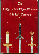 DAGGERS AND EDGED WEAPONS OF HITLER'S GERMANY, ATWOOD, 1965, NEW BOOK ON SALE
