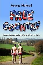 USED (VG) Free Country: A Penniless Adventure the Length of Britain: A Penniless