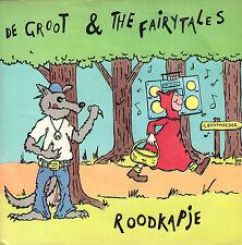 """DE GROOT & THE FAIRYTALES – Roodkapje (1991 EURO HOUSE VINYL SINGLE 7"""")"""