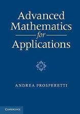Advanced Mathematics For Applications: By Andrea Prosperetti