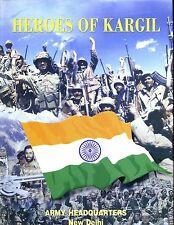 HEROES OF KARGIL ( Indian Army in Jammu & Kashmir -Himalayas) Kanwal  HBdj