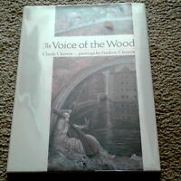 The Voice of the Wood, 1st Edition, F/F, by C Clement, illus. F Clement