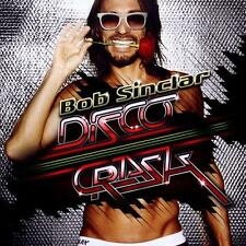 Bob sinclair-Disco Crash (CD) NEW/sealed!!! with pittbull, sean paul