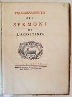 VOLGARIZZAMENTO DEI SERMONI DI S. AGOSTINO FRATE AGOSTINO DA SCARPERIA 1731