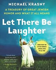 Let There Be Laughter: A Treasury of Great Jewish