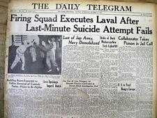 1945 WW II newspaper France FIRING SQUAD executes Nazi collaborator PIERRE LAVAL