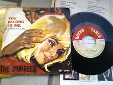 "7"" VERY RARE THE DUPREES YOU BELONG TO ME  TAKE ME AS I AM ROUND TABLE ITALY"