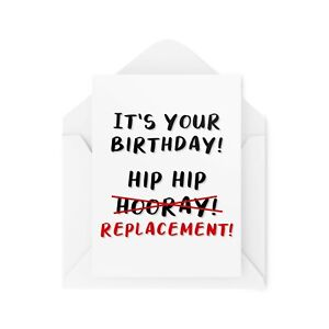 Funny Birthday Cards   Hip Replacement Old Card For Him Her Joke Friend   CBH46
