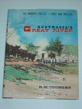 AUSTRALIA'S GREAT RIVER The Murray Valley History RM YOUNGER 1976 First Ed