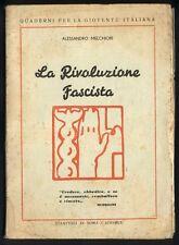Melchiori Alessandro - La rivoluzione fascista - 1933 FASCISMO Mussolini