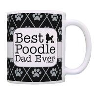 Poodle Dog Dad Gifts Best Poodle Dad Ever Tea Mug Coffee Ceramic Coffee Mug
