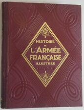 Histoire de L'Armée Française illustrée 1929 J Revol 557 photos 37 héliogravures