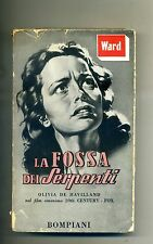 Mary J. Ward # LA FOSSA DEI SERPENTI # Bompiani 1949