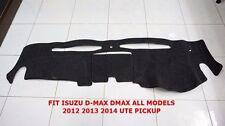 ISUZU D-MAX DMAX ALL MODELS 2012-15 UTE PICKUP CHARCOAL DASH MAT