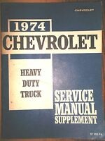 1974 Chevrolet Heavy Duty Truck Shop Repair Service Manual Supplement ST-332-74