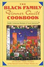 The Black Family Dinner Quilt Cookbook Dorothy Height, The National Council of