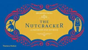 The Nutcracker: A Papercut Pop-Up Book, Patel, Shobhna