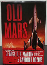 Old Mars edited by George R.R. Martin & Gardner Dozois-Signed 1st HC Edn.