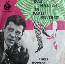 """7"""" 1959 VG+! CHRIS HOWLAND Das hab ich in Paris gelernt"""
