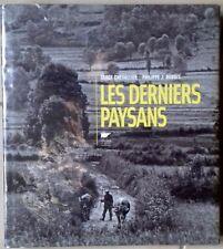 Les derniers paysans Photos Chevallier Texte Dubois Delachaux et Niestlé 2012
