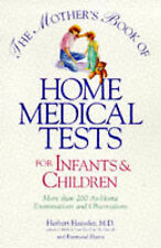 USED (VG) The Mother's Book of Home Medical Tests for Infants & Children