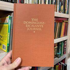The Dominguez Escalante Journal, 1995 Utah Hardcover Edition Excellent Condition