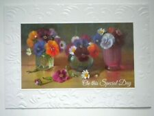 """ON THIS SPECIAL DAY"" PANSIES IN VASES BIRTHDAY GREETING CARD +DESIGNER ENVELOPE"