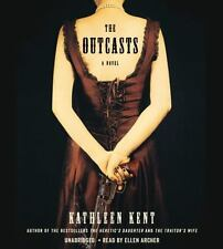 The Outcasts A Novel by Kathleen Kent 8 CDS Unabridged NEW Thrilling Adventure