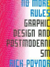 No More Rules: Graphic Design and Postmodernism, Rick Poynor, Good Condition, Bo